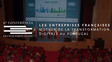 La transformation digitale, thème de la sixième Conférence économique franco-portugaise