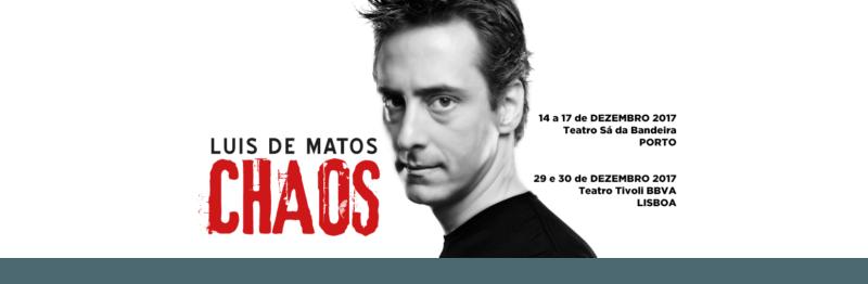 CHAOS | LUIS DE MATOS