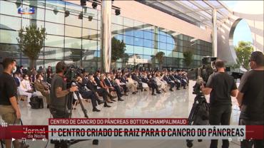 Le centre pionnier Botton-Champalimaud pour le cancer du pancréas ouvre officiellement à Lisbonne
