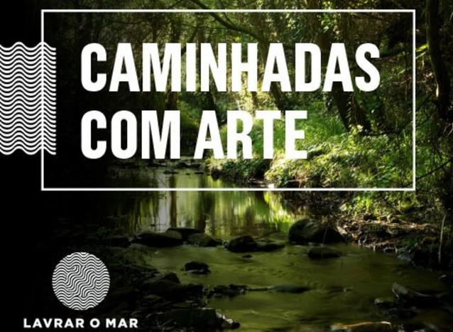 « CAMINHADAS COM ARTE »
